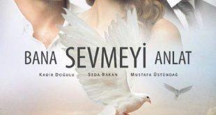 صورة علمني كيف احبك , من الدراما الرومانسيه التركيه